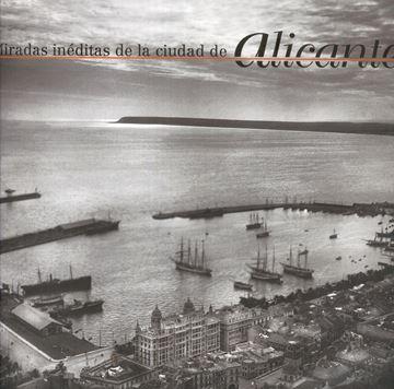 Miradas inéditas de la ciudad de Alicante, 2018