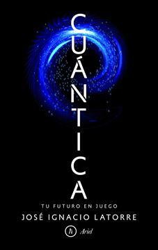 """Cuántica """"Tu futuro en juego"""""""