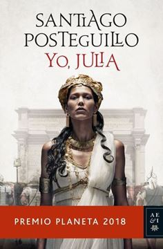 """Imagen de Yo Julia """"Premio Planeta 2018"""""""