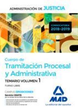 """Imagen de Temario Volumen 1 Cuerpo de Tramitación Procesal y Administrativa 2018-2019 """"Administración de Justicia"""""""