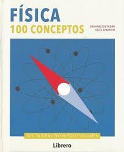 Imagen de Física. 100 Conceptos, ed. 2018
