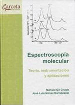 """Espectroscopía molecular, 2018 """"Teoría, instrumentación y aplicaciones"""""""