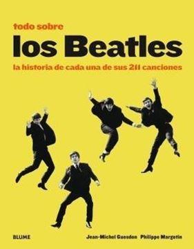 """Todo sobre los Beatles (2018 amarillo), 2018 """"La historia de cada una de sus 211 canciones"""""""