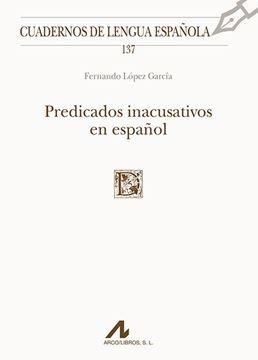 Predicados inacusativos en español, 2018