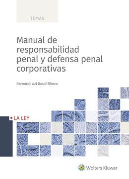 Manual de responsabilidad penal y defensa penal corporativas, 2018