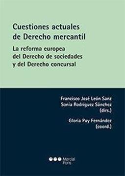 """Imagen de Cuestiones actuales de Derecho Mercantil, 2018 """"La reforma europea del derecho de sociedades y del derecho concursal"""""""