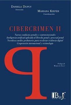 Imagen de Cibercrimen II Nuevas Conductas Penales y Contravencionales. Inteligencia Artificial aplicada al Derecho