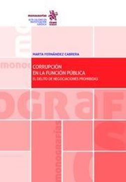"""Imagen de Corrupción en la Función Pública, 2018 """"El Delito de Negociaciones Prohibidas"""""""