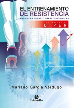 """Entrenamiento de resistencia, El  """"Basado en zonas o áreas funcionales. El modelo Diper"""""""