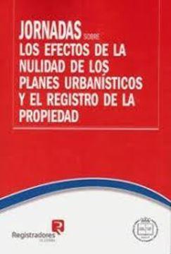 Imagen de Jornadas sobre los efectos de la nulidad de los planes urbanísticos y el Registro de la Propiedad, 2018
