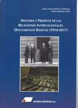 """Imagen de Historia y presente de las relaciones internacionales, 2018 """"Documentos básicos (1914-2017)"""""""