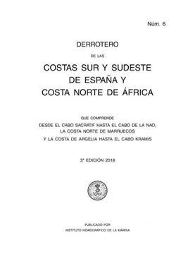 Imagen de Derrotero núm. 6 De las Costas Sur y Sudeste de España y Costa Norte de África (2018)