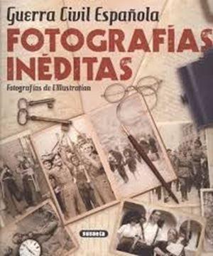 Imagen de Guerra Civil Española. Fotografías inéditas