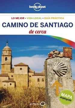 Camino de Santiago de cerca Lonely Planet 2018