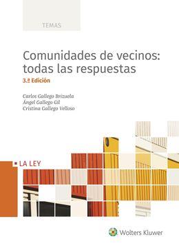 Comunidades de vecinos: todas las respuestas (3.ª edición) 2018