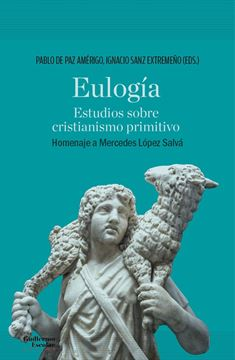 "Eulogía ""Estudios sobre cristianismo primitivo"""