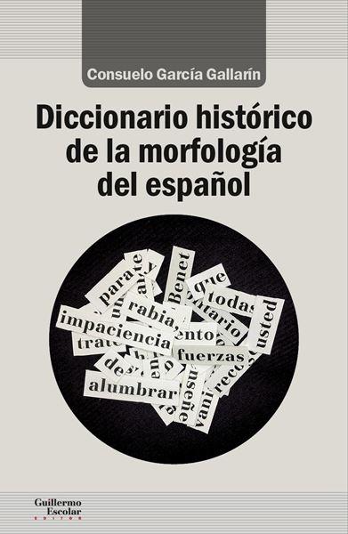 Diccionario histórico de la morfología del español, 2018