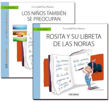 Los niños también se preocupan + Cuento: Rosita y su libreta de las norias
