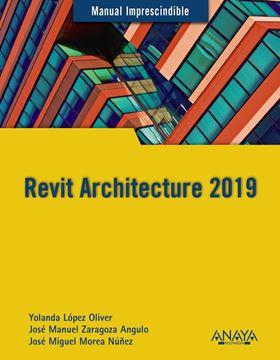 "Revit Architecture 2019 ""Manual imprescindible"""