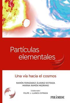 """Partículas elementales """"Una vía hacia el cosmos"""""""