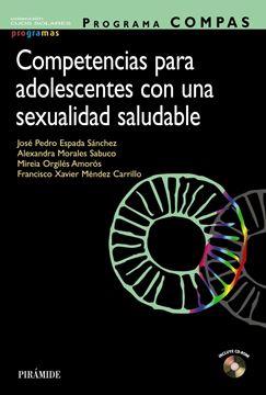 """Programa COMPAS. Competencias para adolescentes con una sexualidad saludable """"De la emoción al sentido"""""""