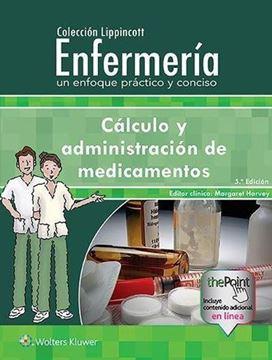 Imagen de Cálculo y administración de medicamentos, 5ª ed, 2018