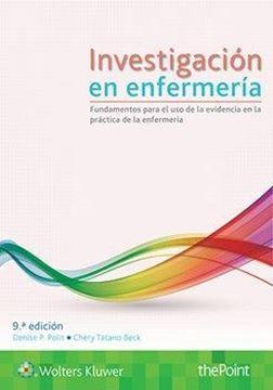 """Imagen de Investigación en enfermería 9º ed. 2018 """"Fundamentos para el uso de la evidencia en la práctica de la enfermería"""""""