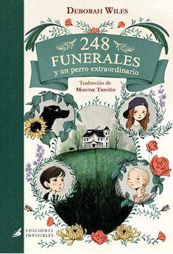 """248 funerales """"y un perro extraordinario"""""""