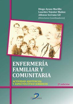 """Enfermería familiar y comunitaria """"Actividad asistencial y aspectos ético-jurídicos"""""""