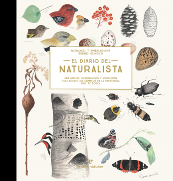 """Imagen de Diario del naturalista, El """"Una guía de observación y anotación para seguir los cambios de la natura"""""""