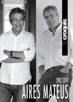 """Imagen de Aires Mateus 2002 / 2018 """"El Croquis"""""""