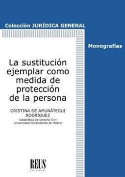 Sustitución ejemplar como medida de protección de la persona, La