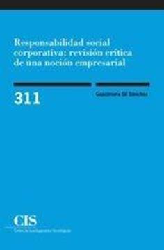 Responsabilidad social corporativa: revisión crítica de una noción empresarial