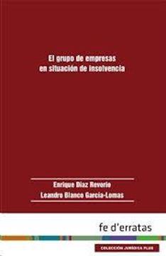Grupo de empresas en situación de insolvencia, El