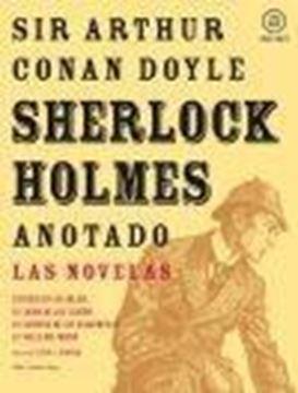 """Sherlock Holmes anotado """"Las novelas"""""""