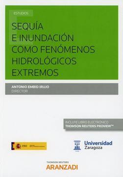 """Imagen de Sequía e inundación como fenómenos hidrológicos extremos """"XII Jornadas de derecho de aguas(Dúo)"""""""