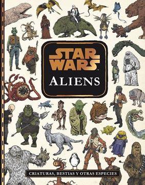 """Imagen de Star Wars. Aliens """"Criaturas, bestias y otras especies"""""""