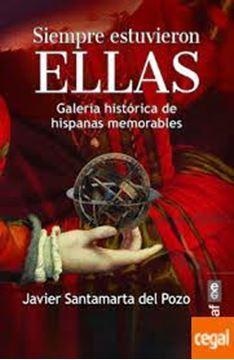 """Imagen de Siempre estuvieron Ellas """"Galería Histórica de hispanas memorables"""""""