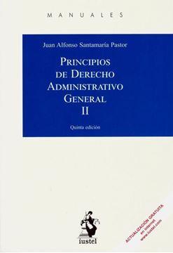 Imagen de Principios de Derecho Administrativo General II, 5ª ed, 2018