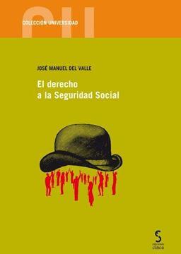 Derecho a la Seguridad Social, El, 2018