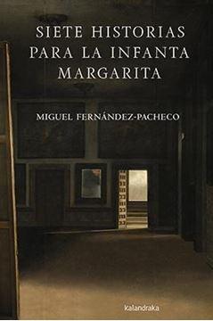 Siete historias para la Infanta Margarita, 2018