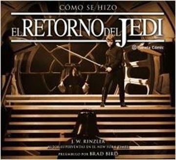 Imagen de Cómo se hizo Episodio VI El retorno del Jedi