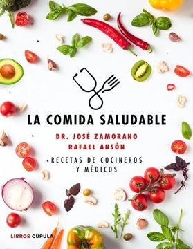 """Imagen de Comida saludable, La """"Recetas de cocineros y médicos"""""""