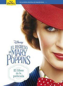 Imagen de Regreso de Mary Poppins. El libro de la película, El