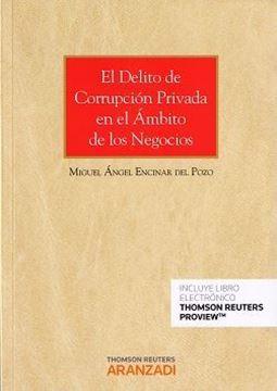 Imagen de Delito de corrupción privada en el ámbito de los negocios, El (Papel + e-book)