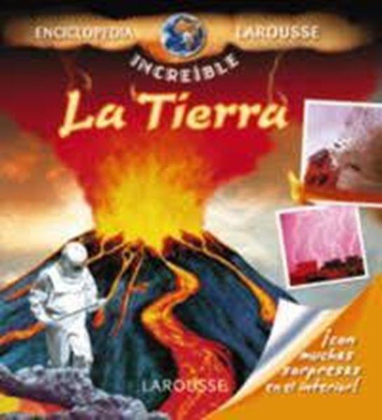 "Imagen de Tierra, La ""Enciclopedia increíble Larousse"""