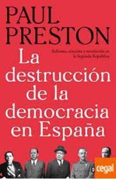 """Imagen de Destrucción de la democracia en España, La """"Reforma, reacción y revolución en la Segunda República"""""""