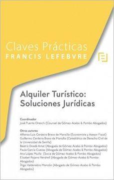 Imagen de Claves Prácticas Alquiler Vacacional: Soluciones Jurídicas, 2018