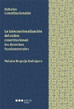 """Imagen de Internacionalización del orden constitucional, La """"Los derechos fundamentales"""""""
