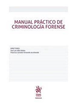 Imagen de Manual práctico de Criminología Forense, 2018